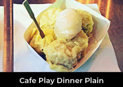 Cafe Play Dinner Plain